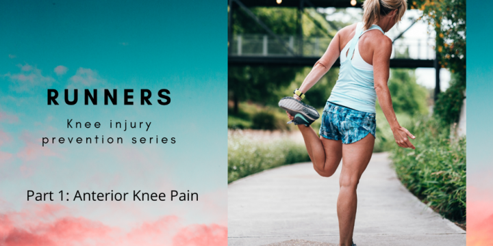 Runners Series: Exercises for Anterior Knee Pain